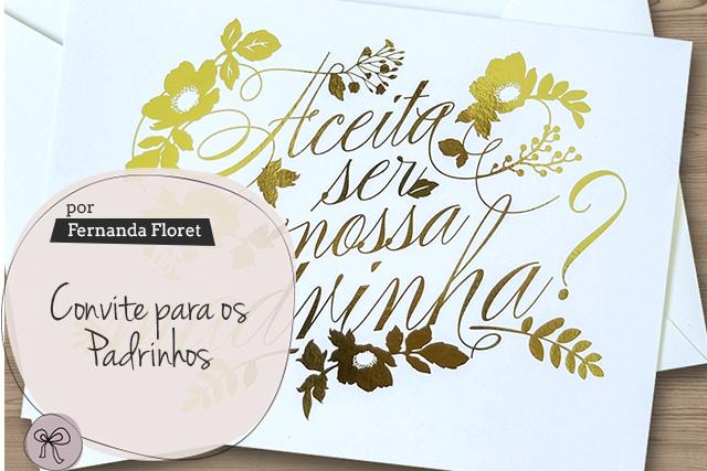 Convite Para Os Padrinhos Vestida De Noiva Blog De Casamento Por